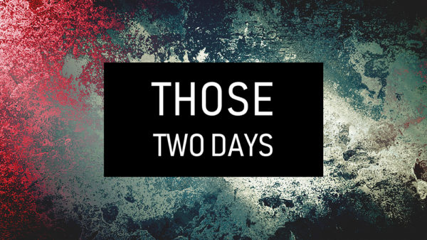 Those Two Days Image